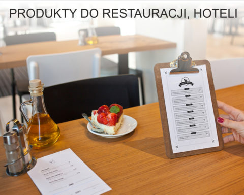 PRODUKTY DO RESTAURACJI, HOTELI